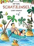 Lizzy Stewart: Auf zur Schatzinsel!