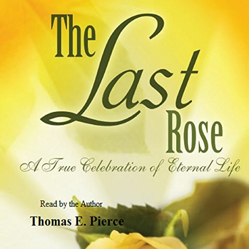 The Last Rose audiobook cover art