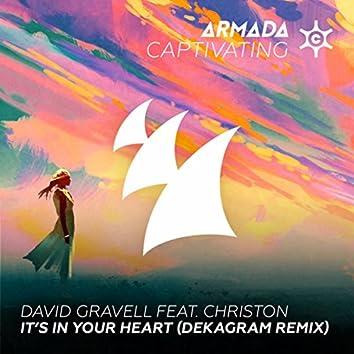 It's In Your Heart (Dekagram Remix)