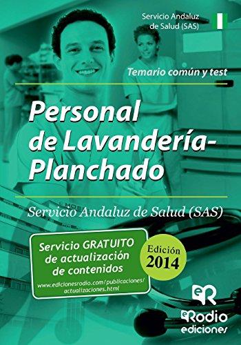 Personal de Lavandería y Planchado del SAS. Temario común y test (Oposiciones)