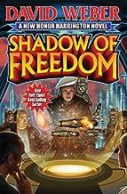 Shadow Of Freedom (Honor Harrington) by David Weber (2015-05-07)