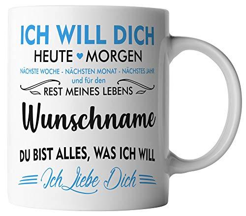 vanVerden Tasse - Ich will dich heute & morgen Ich liebe dich - Wunschname anpassbar personalisiert - beidseitig Bedruckt - Valentinstag Geschenk Idee