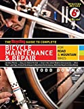 The Bicycling Guide to Complete Bicycle Maintenance & Repair: For Road & Mountain Bikes Paperback – September 28, 2010 by Todd Downs (Author)