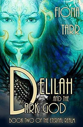 Delilah and the Dark God