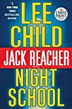 Night School - A Jack Reacher Novel - Random House Large Print - 07/11/2016