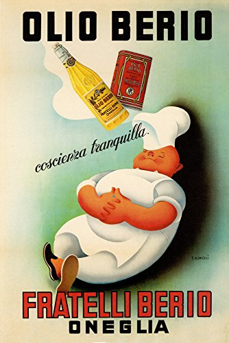 """Chef Cook Dream Olio Oil Berio Fratelli Oneglia Kitchen Food Italy Italia Italian Vintage Poster Repro (12"""" X 16"""" Image Matte Paper)"""