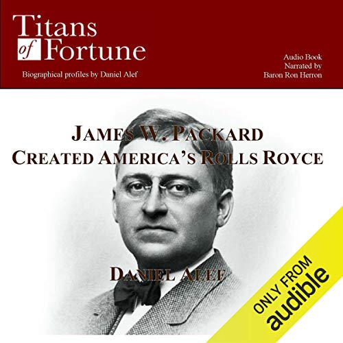 James W. Packard Created the American Rolls Royce cover art
