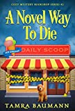 A Novel Way To Die (Cozy Mystery Bookshop Series Book 2)