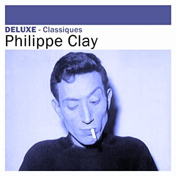 Deluxe: Classiques - Philippe Clay