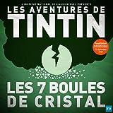 Tintin - Les Sept boules de cristal - Episode 15 (diffusé le 12/11/1959)