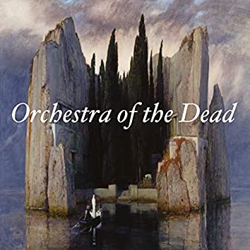 Orchestra of the Dead