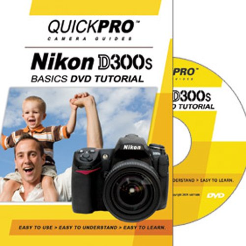 Nikon D300s Basic Instructional DVD Tutorial by QuickPro Camera Guides