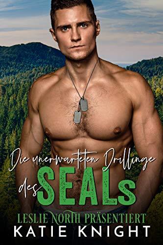 Die unerwarteten Drillinge des SEALs