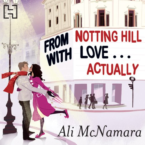 From Notting Hill with Love... Actually audiobook cover art
