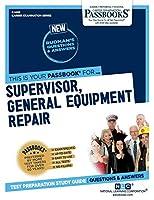 Supervisor, General Equipment Repair (Career Examination)