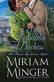 My Forbidden Duchess (The Man of My Dreams Book 3)