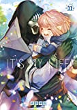 IT'S MY LIFE (11) (裏少年サンデーコミックス)
