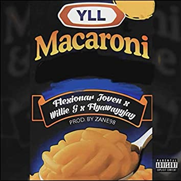 Macaroni (feat. Willie G & FlyawayyJay)