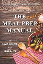 The Dude's Meal Prep Manual: This Ain't Your Momma's Cookbook!