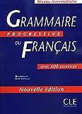 Grammaire progressive du français (600 exercices, intermédiaire) - Clé International - 15/10/2003