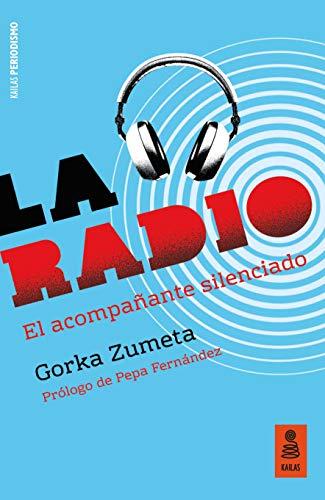 La radio: El acompañante silenciado (Kailas Periodismo)