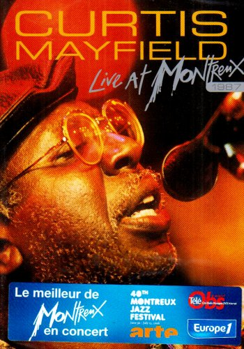 Curtis Mayfield : Live at Montreux 1987