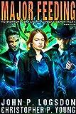 Major Feeding (Netherworld Paranormal Police Department Book 4)