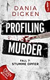 Image of Profiling Murder - Fall 7: Stumme Opfer (Laurie Walsh Thriller Serie)