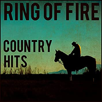 Ring of Fire Country Hits