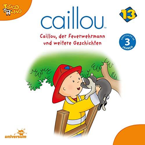 Caillou, der Feuerwehrmann Titelbild