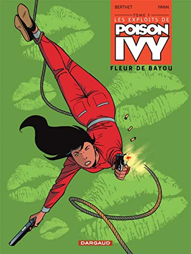 Les exploits de Poison Ivy - tome 1 - Fleur de Bayou