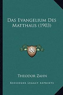 Das Evangelium Des Matthaus (1903)