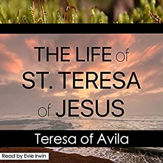 The Life of St. Teresa of Jesus audiobook cover art