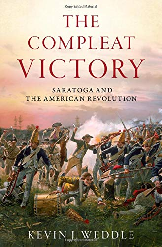 The Compleat Victory: Saratoga and the...