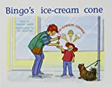 Rigby PM Plus: Individual Student Edition Red (Levels 3-5) Bingo's Ice-Cream Cone