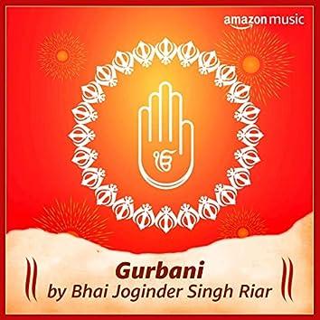 Gurbani: Bhai Joginder Singh Riar