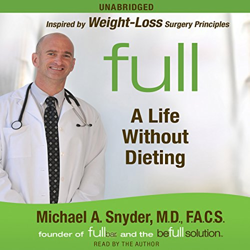 Full: A Life Without Dieting audiobook cover art