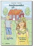 Lehrbuch Smultronstället 1 – Schwedisch für Kinder - Das zugehörige Lehrbuch zum Lehrwerk Smultronstället 1 - Schwedisch für Kinder (Smultronstället 1 – Schwedisch für Kinder 1)