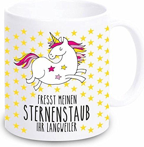 4you Design Einhorn Tasse Fresst Meinen Sternenstaub Ihr Langweiler - weiß - Keramik