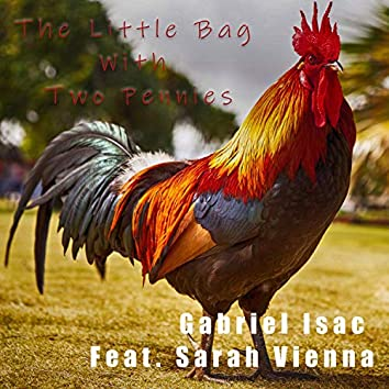The Little Bag with Two Pennies (feat. Sarah Vienna)