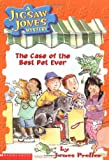 The Case of the Best Pet Ever (Jigsaw Jones Mystery)