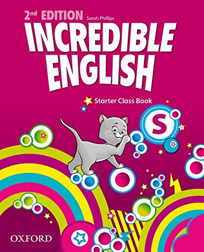 Incredible English Kit 2nd edition Starter. Class Book
