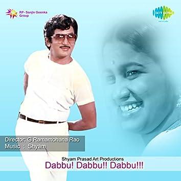 Dabbu! Dabbu!! Dabbu!!! (Original Motion Picture Soundtrack)