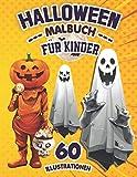 halloween malbuch für kinder: 60 Einzigartige Halloween-Themenmalerei für Ihre Kinder von 3 bis 10 Jahren oder älter - Hexen, Kürbisse, Geister, Vampire (German Edition)