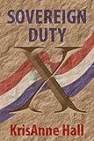 Sovereign Duty...