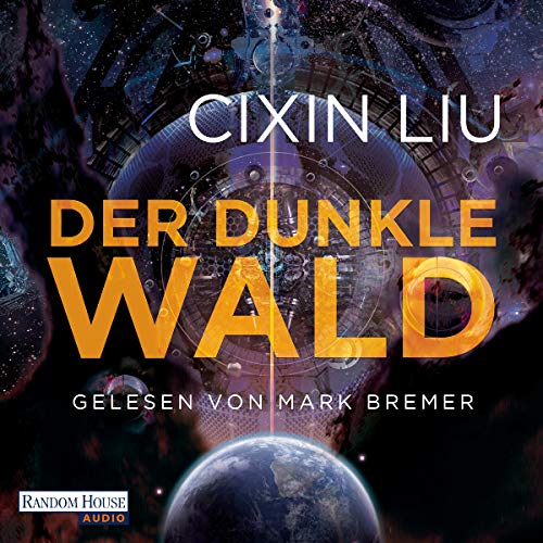 Der dunkle Wald     Die Trisolaris-Trilogie 2              Written by:                                                                                                                                 Cixin Liu                               Narrated by:                                                                                                                                 Mark Bremer                      Length: 21 hrs and 53 mins     1 rating     Overall 4.0