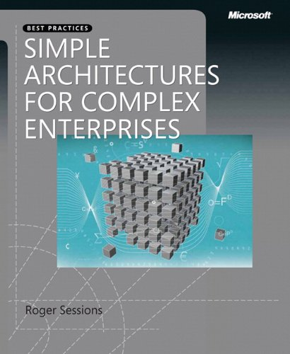 Simple Architectures for Complex Enterprises (Best Practices (Microsoft))