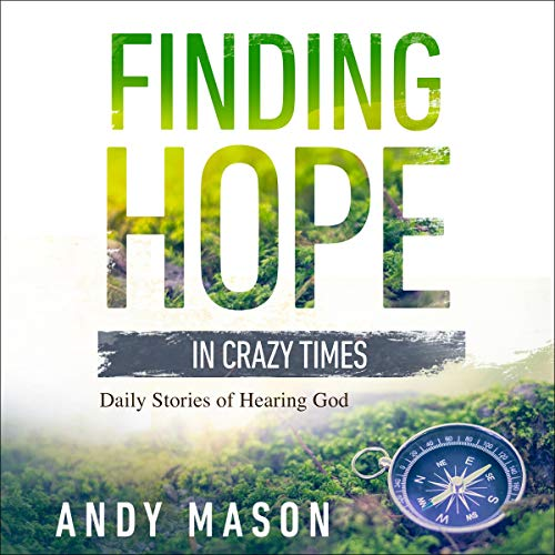 Finding Hope in Crazy Times audiobook cover art