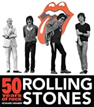 Rolling Stones: 50 Years of Rock by Kramer Howard 1st (first) Edition (2011)