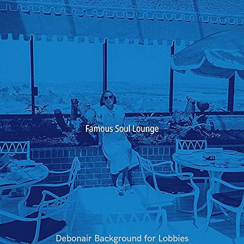 Famous Soul Lounge